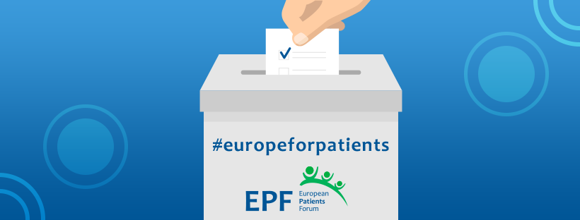 #EuropeForPatients – our campaign to the 2019 European elections